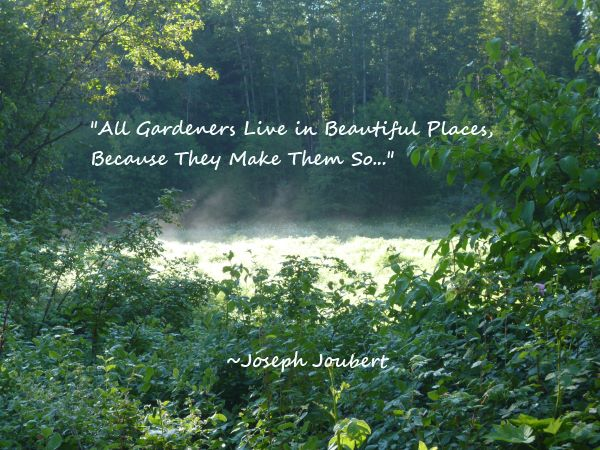 Joseph Joubert - All Gardeners Quote