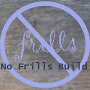 No Frills Build - Alternative Building