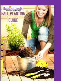 Sign up to the Blooming Secrets newsletter, and get the free fall planting guide...