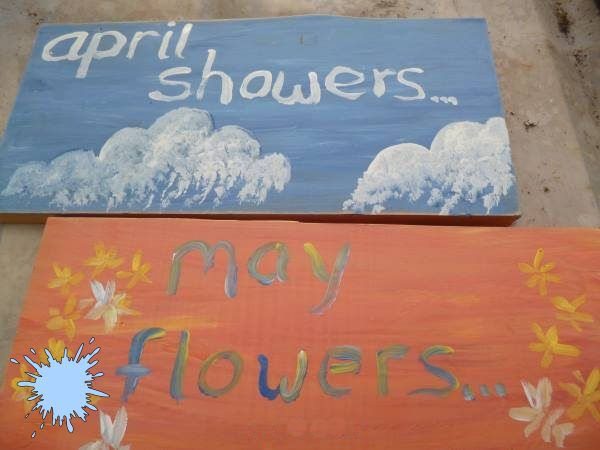 April Showers Bring May Flowers - two hand painted signs