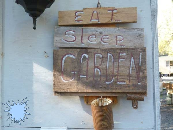 Eat Sleep Garden Sign