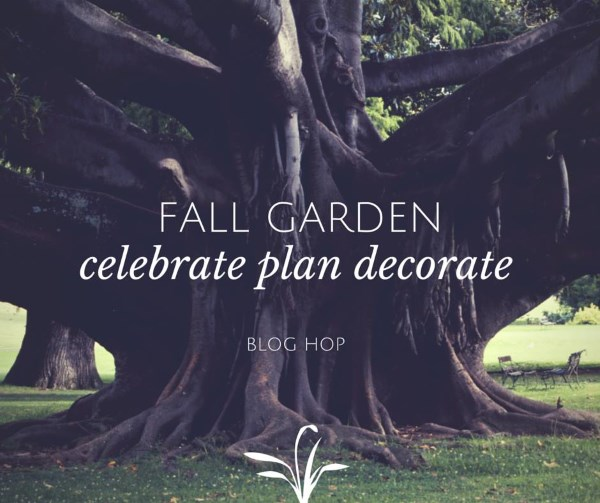 Fall Garden Blog Hop