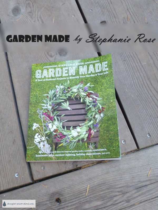 Garden Made - by Stephanie Rose