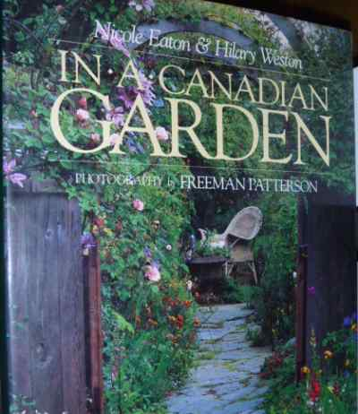 In a Canadian Garden by Nicole Eaton and Hilary Weston