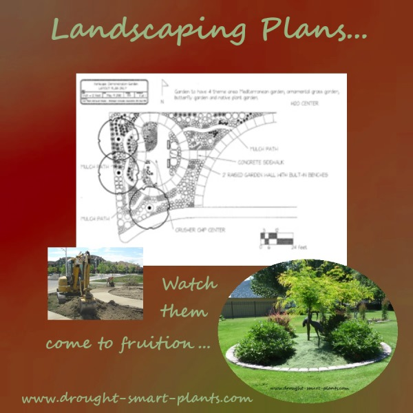 Your landscaping plans will happen...