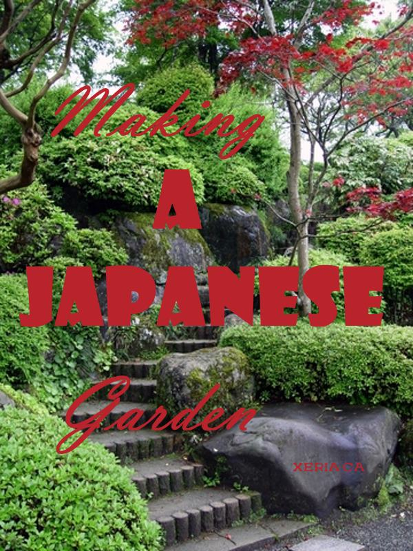 Making a Japanese Garden